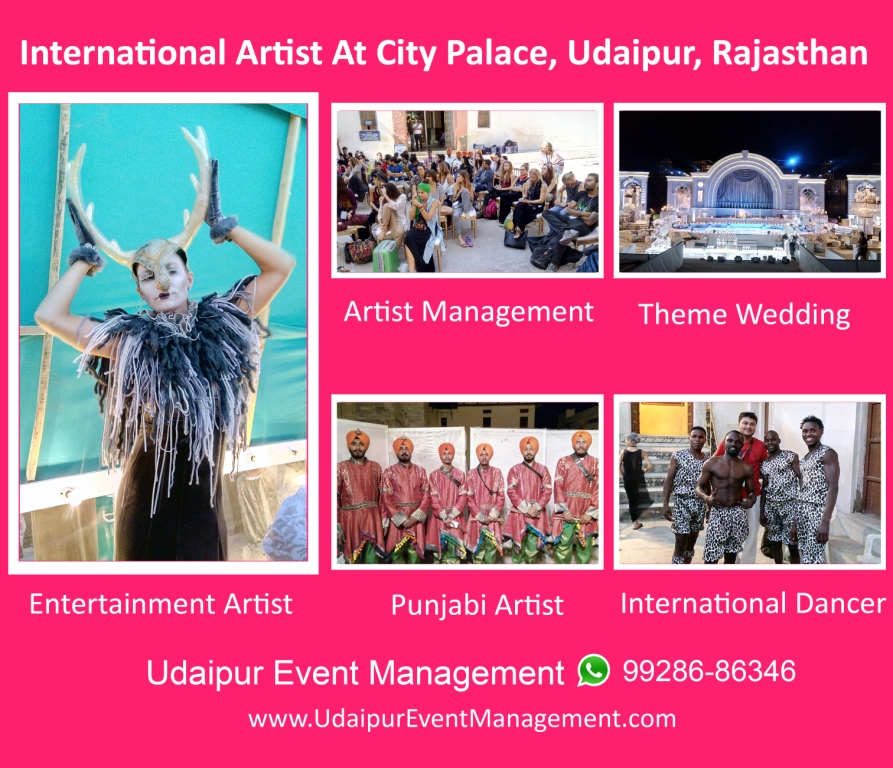 Internationalartist-Entertainmentartist-Internationaldancer-Themewedding-Artistmanagement-Udaipur-Rajasthan